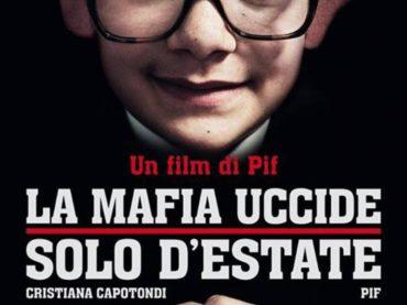 """""""La Mafia uccide solo d'estate"""": una storia di tutti"""