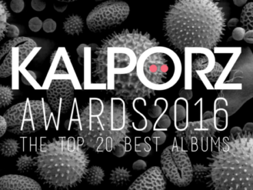 KALPORZ AWARDS – The 20 Best Albums of 2016
