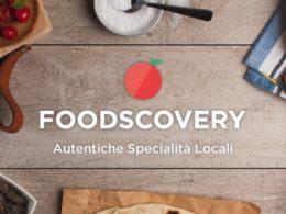 Foodscovery: sapori unici da ogni regione, per ogni paese