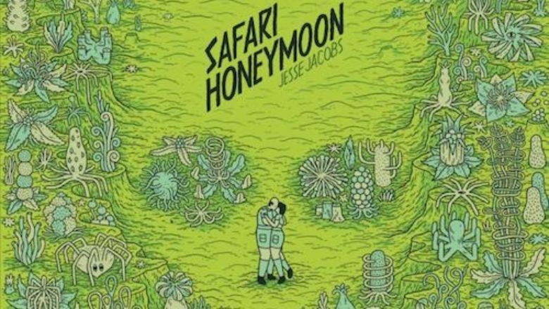 Fumetti dell'altro mondo: Safari Honeymoon di Jesse Jacobs
