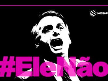 Jair Bolsonaro e il movimento Ele Não