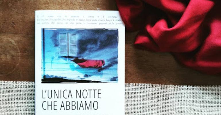 #Bibliofagia: L'Unica Notte che Abbiamo